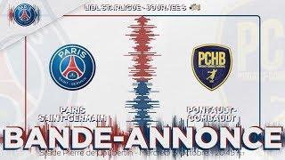 PSG Handball - Pontault : la bande-annonce
