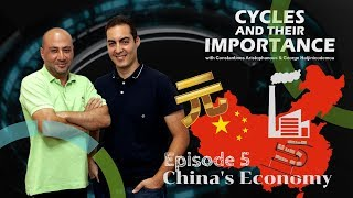 Cycles & Their Importance - Episode 5: China's Economy