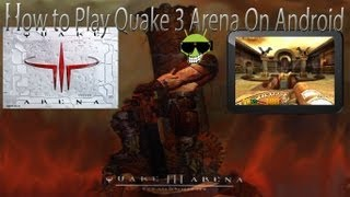 How to Play Quake 3 Arena on Android