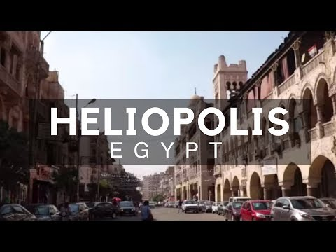 Heliopolis, Cairo, Egypt - Places to Visit in Cairo - Highlight of Ancient Egypt and Modern Cairo