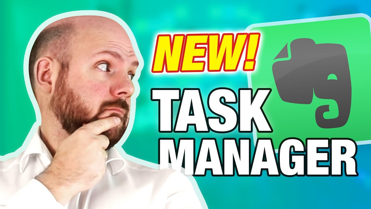 NEW EVERNOTE TASK MANAGER 2021