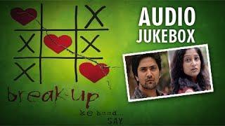 break up ke baad marathi audio jukebox say band hits nonstop