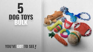 Top 5 Dog Toys Bulk [2018 Best Sellers]: Dog Toys and Puppy Toys - 11 Piece Value Dog Toy Variety