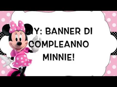 Diy Festone Di Compleanno Minnie Birthday Banner Minnie Mouse Youtube