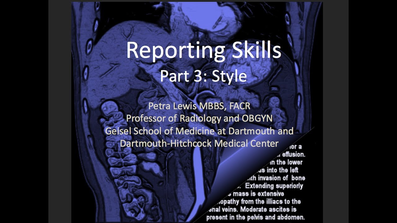 radiology report The radiology report needs to be tweaked for its growing audience 1.