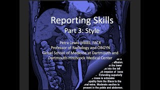 Radiology Reporting skills 3: Stylistic issues
