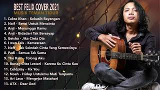 Download lagu Felix Full Album 2021 | Best Cover 1 Jam Nonstop [HD]