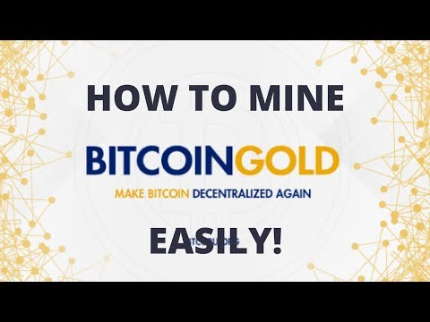 How To Mine Bitcoin Gold Easily