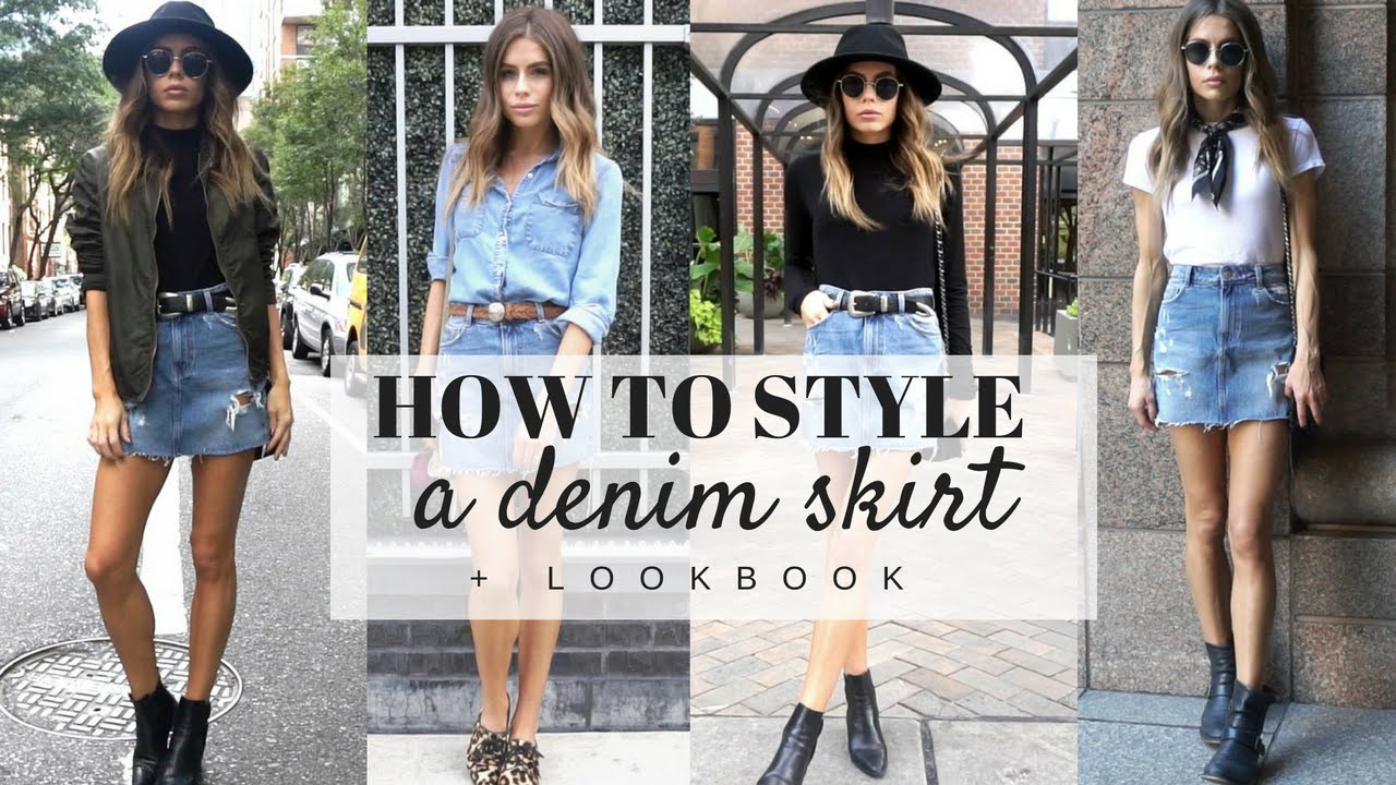 HOW TO STYLE : A Denim Skirt   Look Book - YouTube