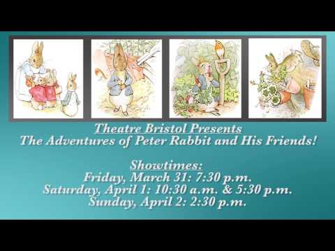 Theatre Bristol Presents: The Adventures of Peter Rabbit and His Friends