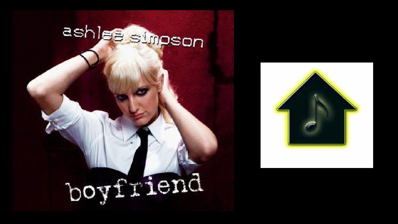 Ashlee Simpson - Boyfriend (Eddie Baez Anthem Mix)