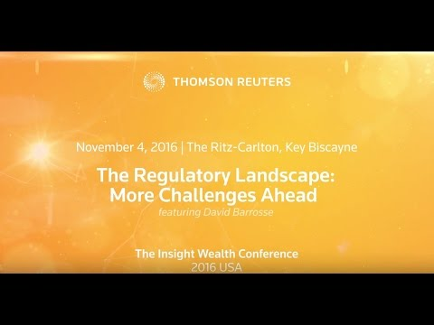 The Regulatory Landscape: More Challenges Ahead by David Barrosse