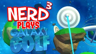 Nerd³ Plays... Galaxy Golf - VRdon Grip