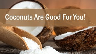 Why Coconuts Are Good For You By Diana Stobo: Raw Food Diet