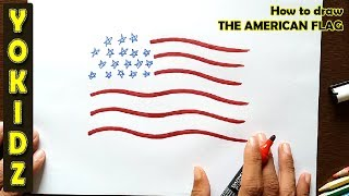 How to draw THE AMERICAN FLAG for kids