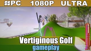 Vertiginous Golf gameplay HD - Steampunk Golf - [PC - 1080p]