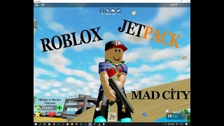 ROBLOX JETPACK MAD C'TY