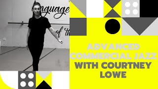 ADVANCED COMMERCIAL JAZZ WITH COURTNEY LOWE