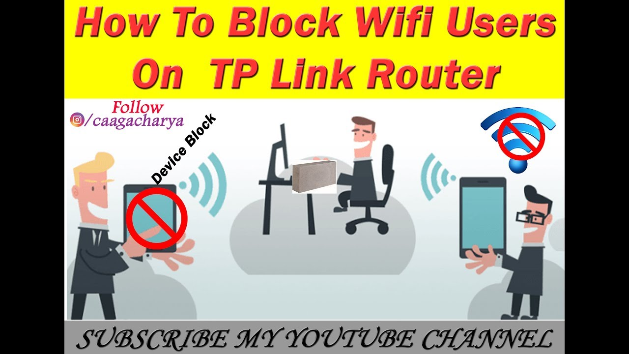 How To Block WiFi Users On TP Link Router
