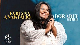 Baixar Fabiana Anastácio  | Adorarei [Acústico] In Memorian