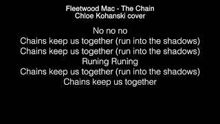Chloe Kohanski - The Chain Lyrics ( The Voice 2017 )