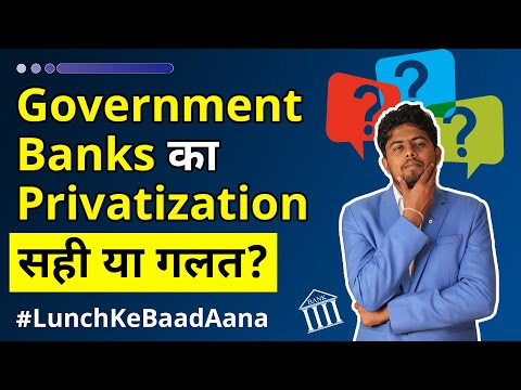 Should government banks be Privatized? | Government banks Privatisation by Finnovationz