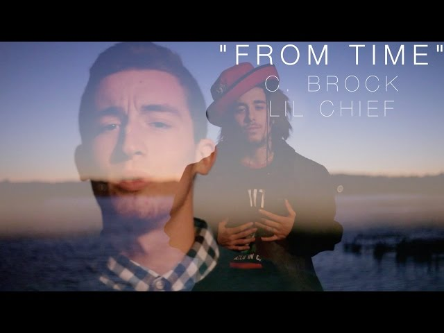 "LilChief ft. C-Brock - ""From Time"" (freestyle)"