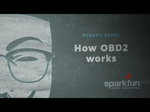 SparkFun According to Pete #56 - How OBD2 Works