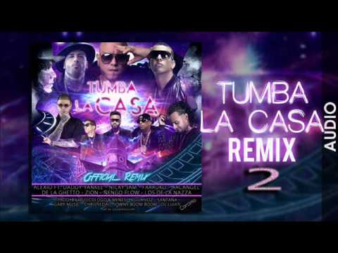 Tumba La Casa Remix 2