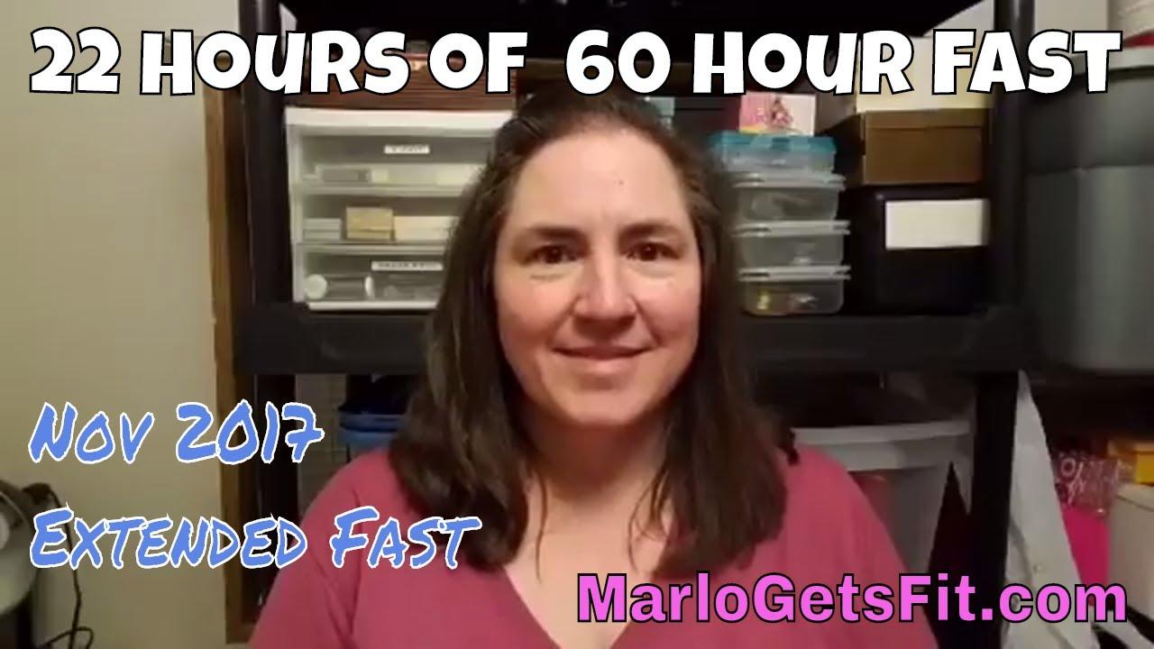 November 2017 22 hours down of 60 hour fast feeling good 3 of 8