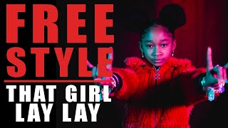 That Girl Lay Lay Freestyle - What I Do