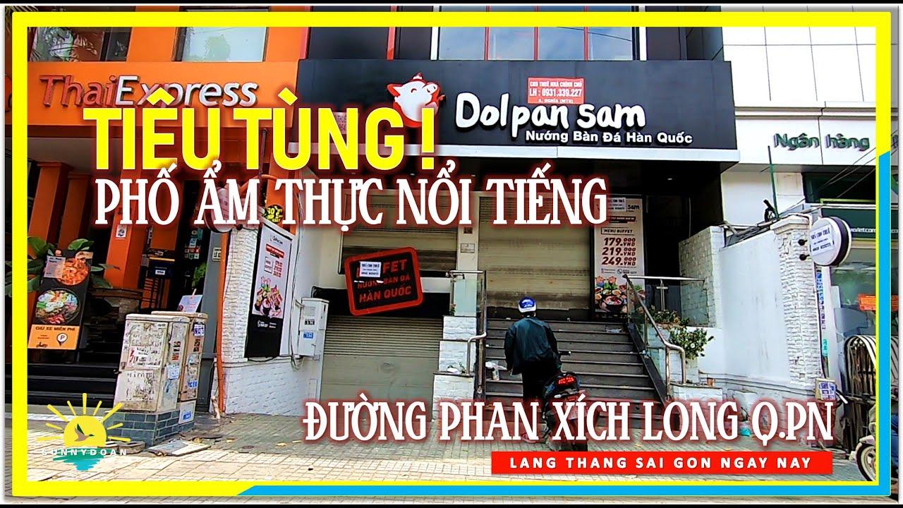 Tiêu Tùng ! Phố Ẩm Thực Nổi Tiếng Sài Gòn│Đường Phan Xích Long Phú Nhuận│lang thang Sài Gòn
