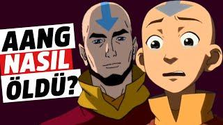 Avatar Aang Nasıl Öldü?  SON HAVA BÜKÜCÜ