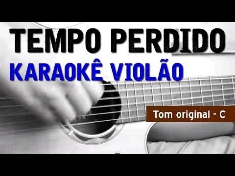 Tempo Perdido - Legião Urbana - Karaokê com violão