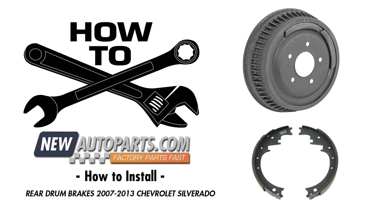 How To Install Rear Drum Brakes 2007 2013 Chevrolet Silverado Berlinetta I Need A Diagram For The