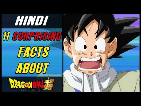 11 SHOCKING FACTS!! you Didn't know about Dragon Ball Super Facts in Hindi