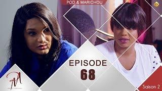 Pod et Marichou - Saison 2 - Episode 68 - VOSTFR