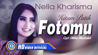 Gambar cover Nella Kharisma - Hitam Putih Fotomu (Official Music Video)