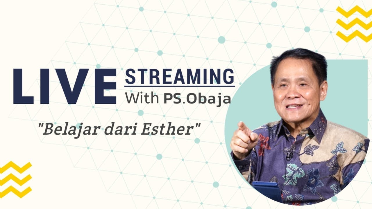 Belajar Dari Ester - Live streaming with Ps Obaja - 01 Juli 2020