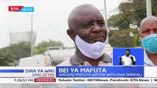 Bei ya Mafuta: Wauzaji mafuta watoa wito kwa serikali wakiomba bei kushushwa