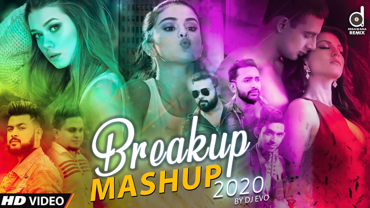 Breakup Mashup 2020 (Dj Evo) | Sinhala Remix Song | Sinhala DJ Songs | Romantic Mashup | Mashup New
