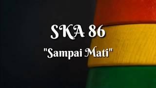 SKA 86 FT IDRAS - SAPAI MATI