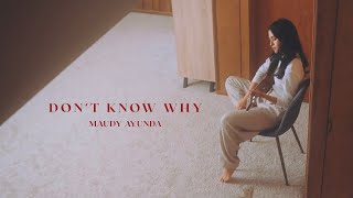 Maudy Ayunda - don't know why   The Hidden Tapes: Vol. 1