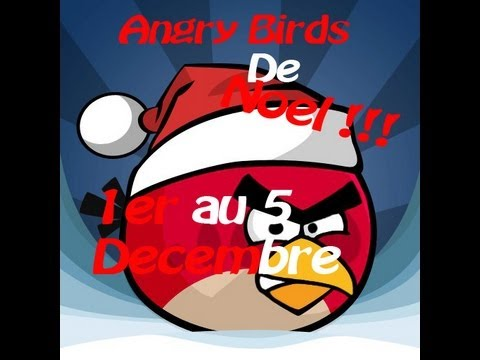 Angry birds de no l du 1 au 5 d cembre youtube - Angry birds noel ...