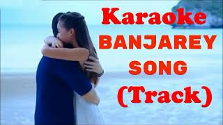 Banjarey | Official Karaoke | Rahat Fateh Ali Khan | Anupama Raag ft Neetu Chandra |