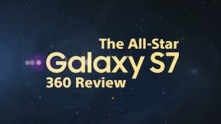 the all star galaxy s7 360 review