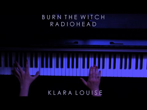 BURN THE WITCH | Radiohead Piano Cover