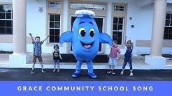 Grace Community School Song - Gracie Music Video