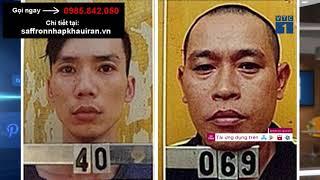 Bắt giữ phạm nhân đang thụ án 20 năm tù tội giết người trốn trại