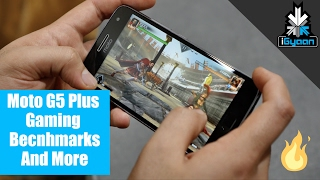 Moto G5 Plus Gaming, Benchmarks and Camera + Other Features